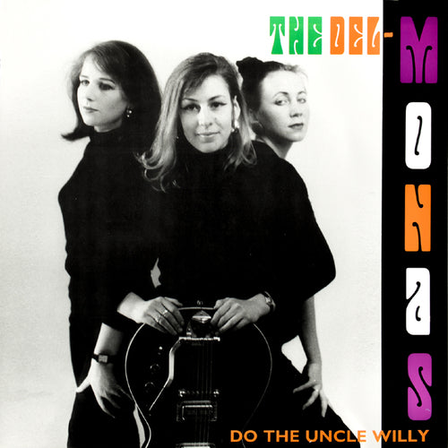 Del-monas- Do The Uncle Willy CD ~REISSUE!