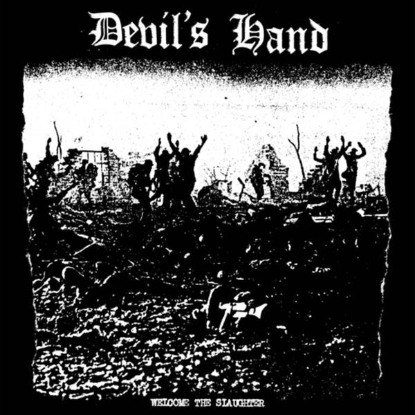 "Devils Hand- Welcome The Slaughter 7"" - Vinyl Conflict - Dead Beat Records"