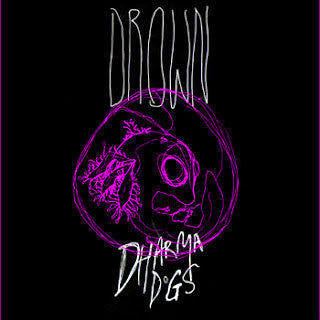 "Dharma Dogs- Drown 7"" - KITCHY MANITOU RECORDS - Dead Beat Records"