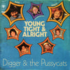 Digger & the Pussycats - Young, Tight and Alright LP - Beast - Dead Beat Records