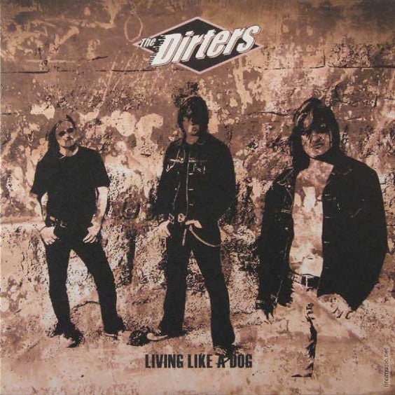 "The Dirters- Living Like A Dog 10"" - Bad Attitude - Dead Beat Records"