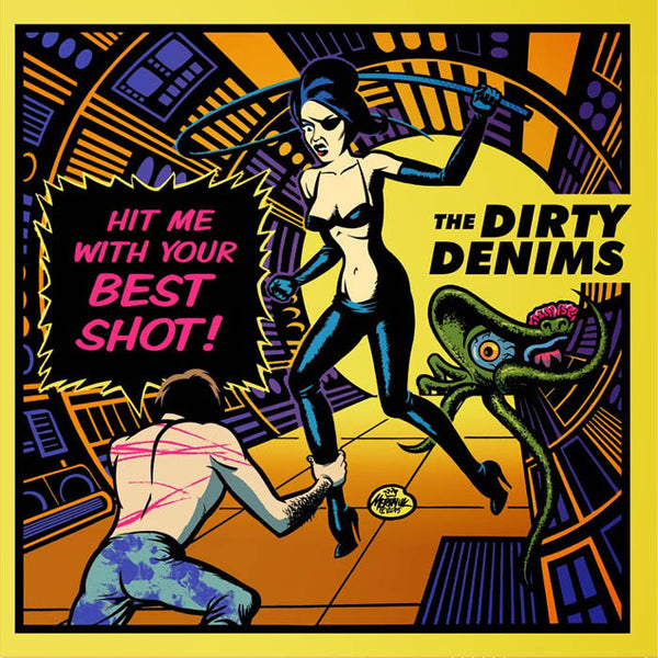 "Dirty Denims- Hit Me With Your Best Shot 7"" ~GHOST HIGHWAY RECORDINGS / GREEN WAX!"