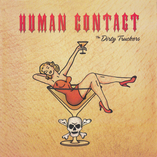 "Dirty Truckers- Human Contact 7"" ~REPLACEMENTS!"