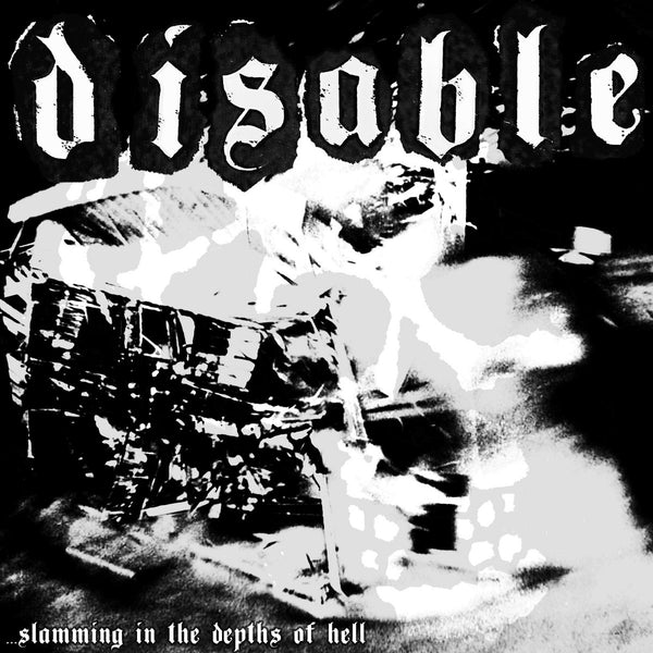 "Disable- Slamming In The Depths Of Hell 7"" ~W/ POSTER!"