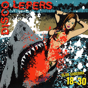 Disco Lepers- Club Sarcoma 18-30 LP ~EX GAGGERS - Pure Punk - Dead Beat Records