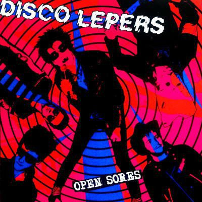 "Disco Lepers- Open Sores 7"" ~EX GAGGERS! - NO FRONT TEETH - Dead Beat Records"