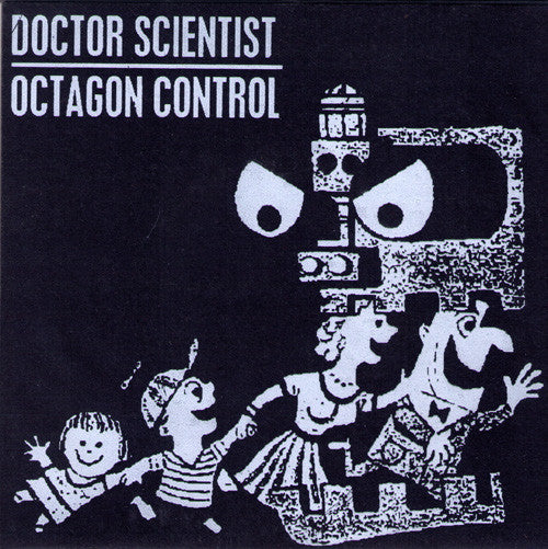 "Doctor Scientist/Octagon Control- Split 7"" WITH RARE COVER - FDH - Dead Beat Records"