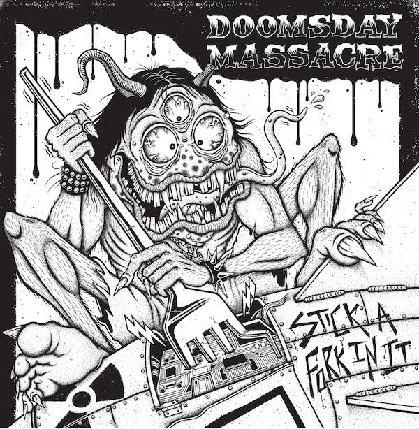 Doomsday Massacre - Stick A Fork In It LP ~REISSUE! - Cutthroat - Dead Beat Records