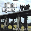 The Double Agents- Seemed Like A Good Idea At The Time  LP - Beast - Dead Beat Records