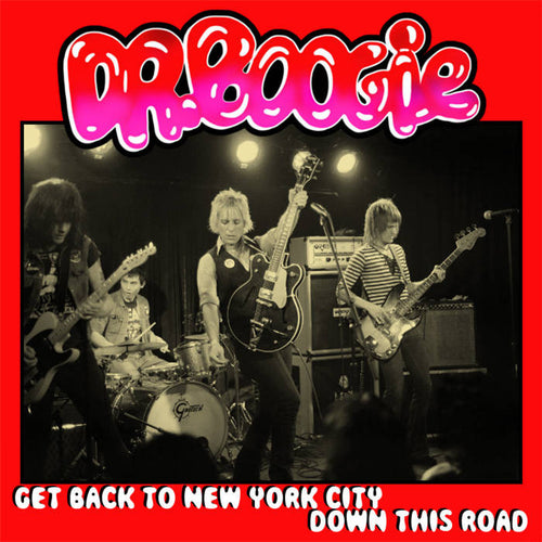 "Dr. Boogie- Get Back To New York City 7"" ~NEW YORK DOLLS!"