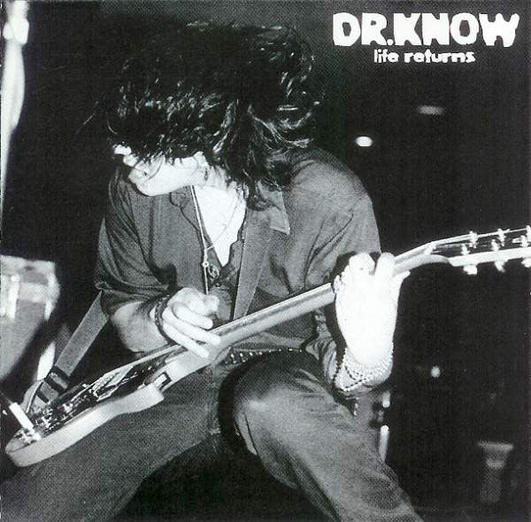 Dr. Know- Life Returns CD - Deny Everything - Dead Beat Records