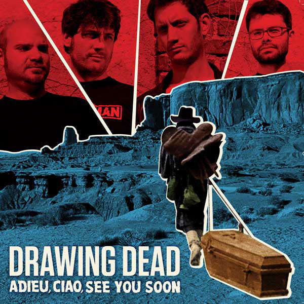 Drawing Dead- Adieu, Ciao, See You Soon LP ~LIMITED TO 150 COPIES!