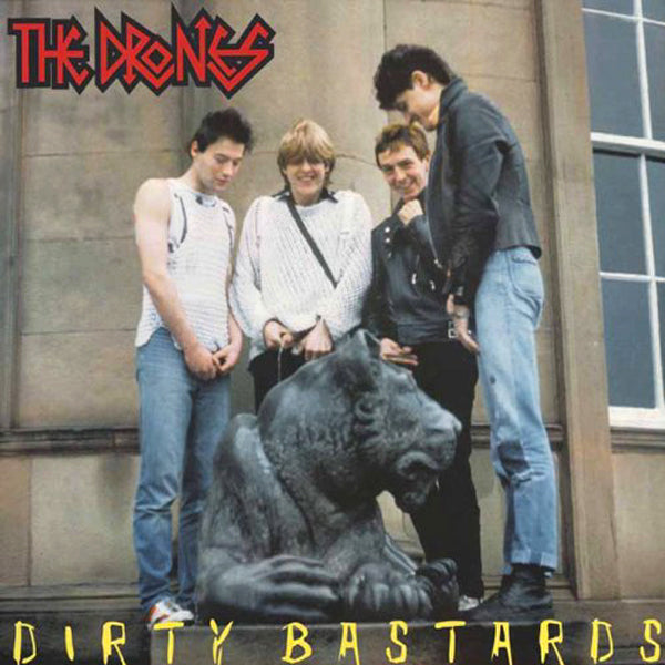 The Drones- Dirty Bastards LP ~REISSUE!