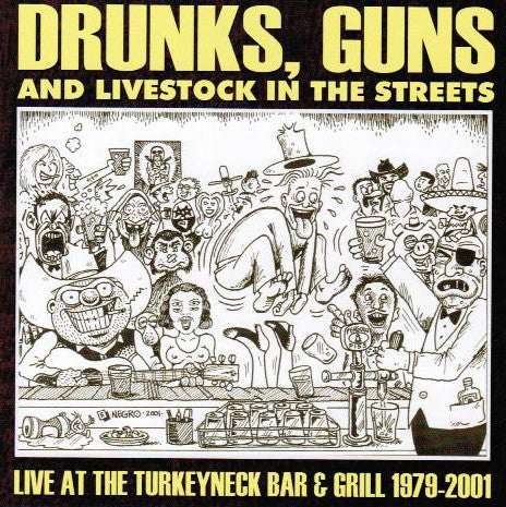 V/A- Drunks Guns Livestock in the Streets CD > COSMIC PSYCHOS, X - Turkeyneck - Dead Beat Records
