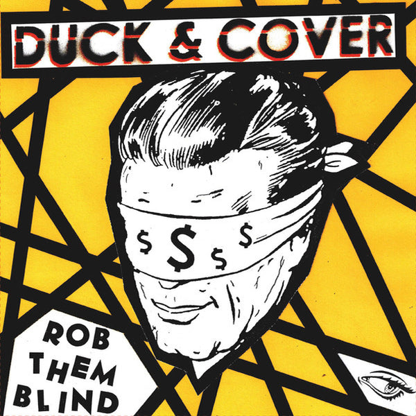 "Duck & Cover- Rob Them Blind 7"" ~RARE CLEAR WAX!"