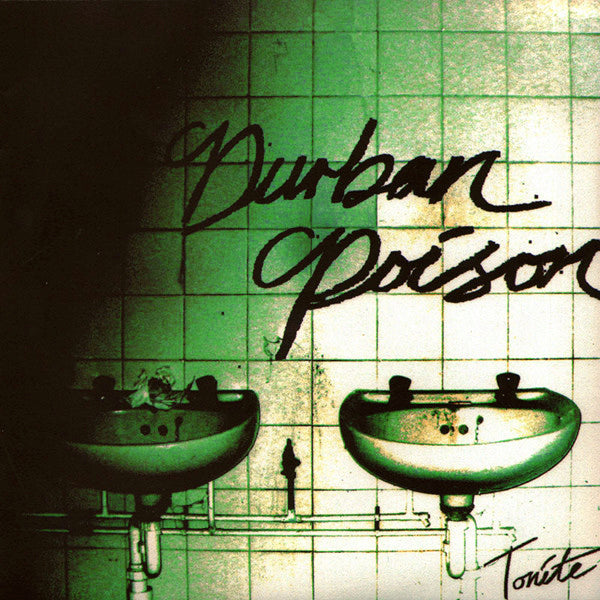 "Durbin Poison- Tonite 7"" ~OUT OF PRINT!"