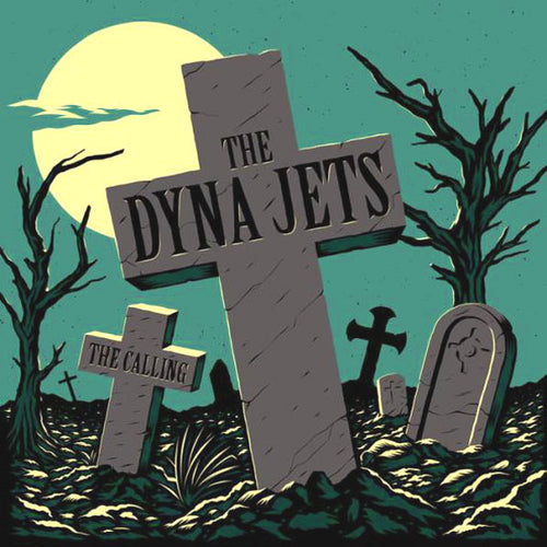 "Dyna Jets- The Calling 7"" ~HAND NUMBERED / EX FUTURE PRIMITIVES!"