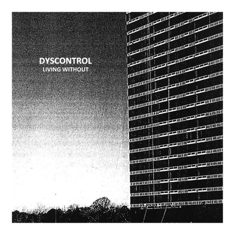 Dyscontrol- Living Without LP ~EX CAREER SUICIDE! - Ptrash - Dead Beat Records