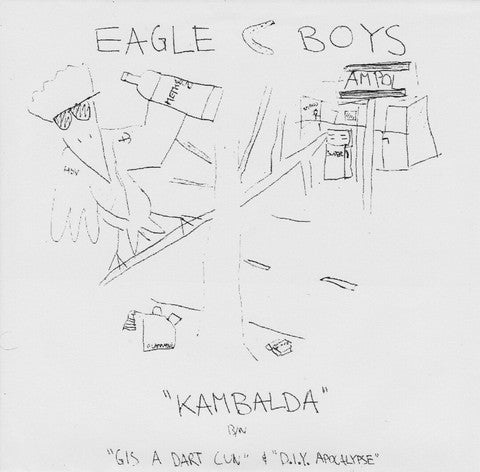"EAGLE BOYS- Kambalda Boys 7"" ~200 PRESSED - Negative Guest List - Dead Beat Records"
