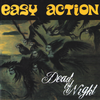 "Easy Action- Dead Of Night 7"" ~GREY WAX LTD TO 200!"