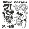 "Easy Action- Do Or Die 7"" ~EX NEGATIVE APPROACH! - Reptilian - Dead Beat Records"