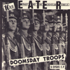 "E.A.T.E.R.- Doomsday Troops 7"" ~REISSUE!"