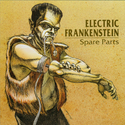 Electric Frankenstein- Spare Parts CD