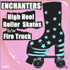 "Enchanters- High Heel Roller Skates 7"" ~SLADE / EX LEATHER UPPERS!"