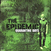 Epidemic- Quarantine Days LP ~RARE 150 ON COKE BOTTLE CLEAR WAX WITH BLACK SPLATS!