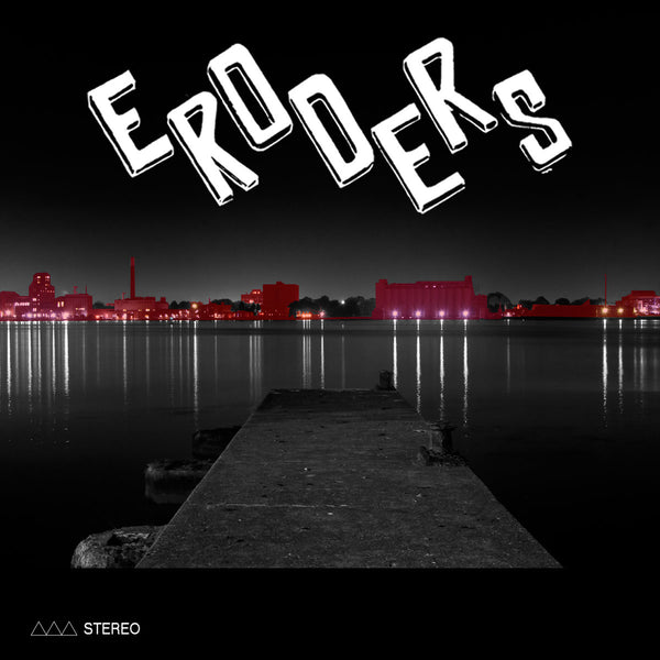 "Eroders- S/T 7"" ~THE DRAGS!"
