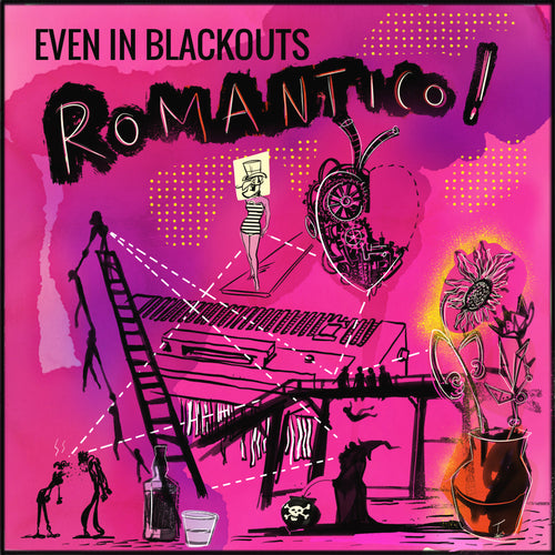 Even In Blackouts- Romantico LP ~W/ JUGHEAD OF SCREECHING WEASEL!