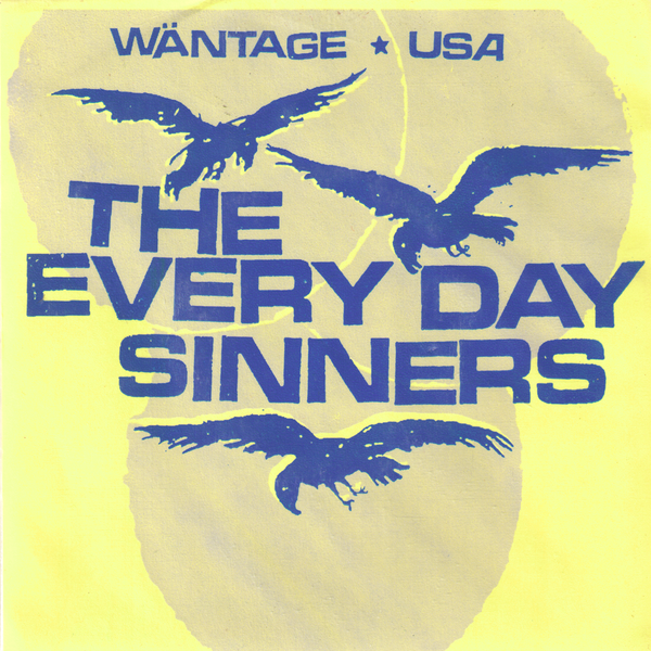 "Everyday Sinners- William Tell Burroughs 7"" ~ELECTRIC EELS!"