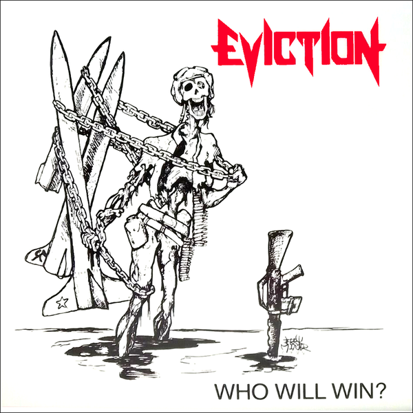 Eviction- Who Will Win LP ~REISSUE!