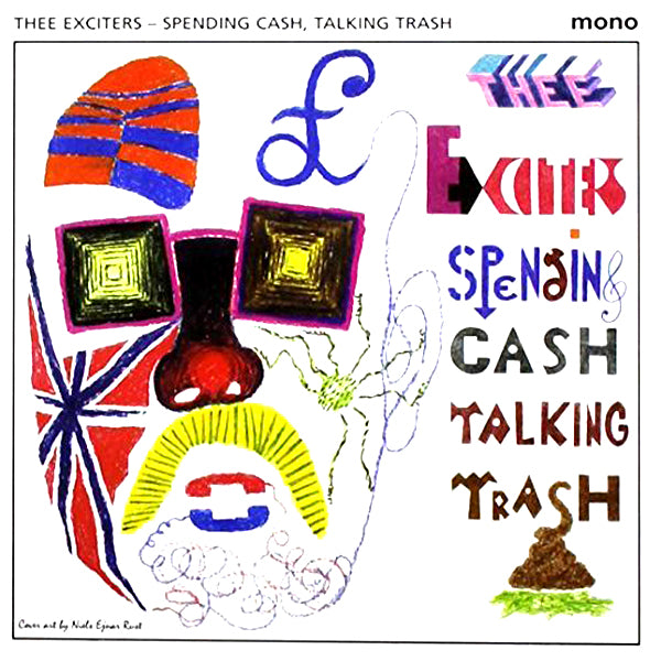 Exciters- Spending Cash Talking Trash LP