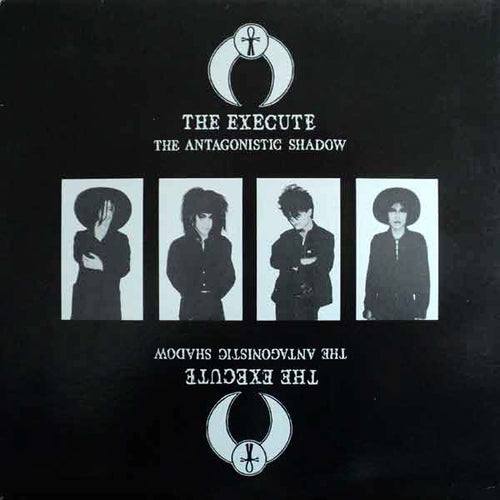 The Execute- The Antagonistic Shadow LP  ~REISSUE!