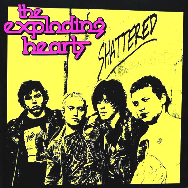 Exploding Hearts- Shattered LP ~REISSUE!