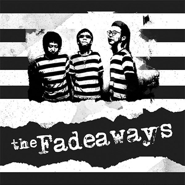 "Fadeaways- Sick And Tired 7"" ~THEE MIGHTY CAESARS!"