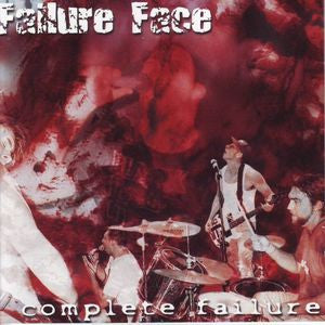 Failure Face- Complete Failure (Discography) CD - Burrito - Dead Beat Records