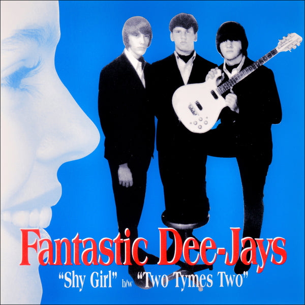 "Fantastic Dee Jays- Shy Girl 7"" ~PRE SWAMP RATS / REISSUE!"