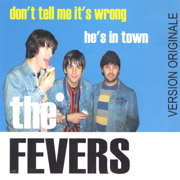 "Fevers- Don't Tell Me It's Wrong 7"" ~EX NIKKI CORVETTE! - Get Hip - Dead Beat Records"