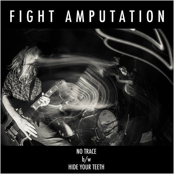 "Fight Amputation- No Trace 7"" ~BLUE STATIC WAX LTD TO 200! - Reptilian - Dead Beat Records - 1"