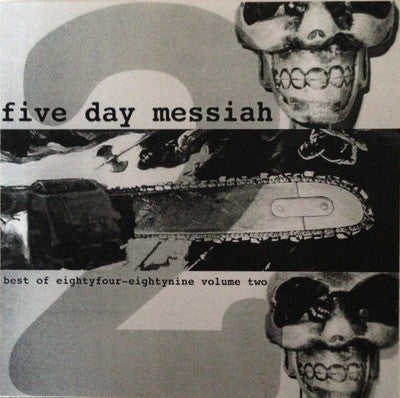 "Five Day Messiah- Best Of EightyFour-Eightynine Volume Two 10"" - Paco Garden - Dead Beat Records"