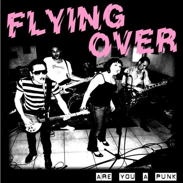 "Flying Over- Are You A Punk 7"" ~TV KILLERS! - Adrenaline Fix - Dead Beat Records"
