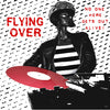 Flying Over- No One Here Gets Out Alive LP ~GATEFOLD COVER! - Adrenaline Fix - Dead Beat Records