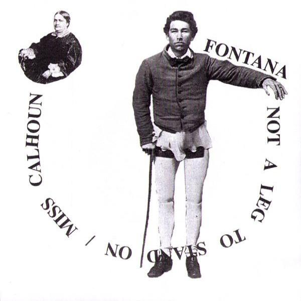 "Fontana- Not A Leg To Stand On 7"" - Milk N Herpes - Dead Beat Records"