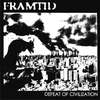 FRAMTID- Defeat Of Civilization LP ~GREAT! - La Vida Es Un Mus - Dead Beat Records