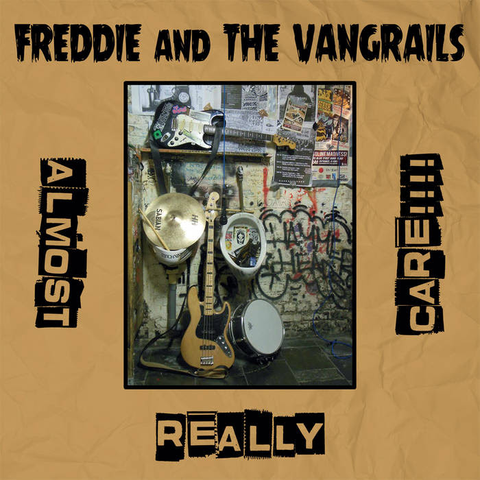 Freddie And The Vangrails- Almost Really Care LP ~LTD TO 200 COPIES!