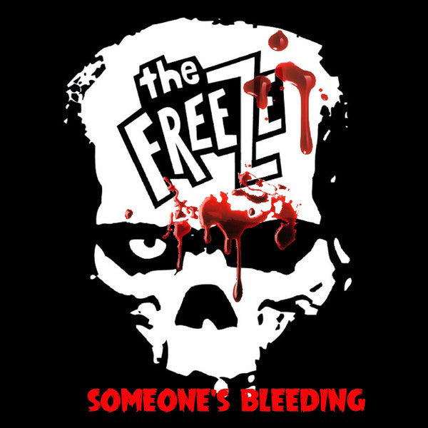 "The Freeze- Someone's Bleeding 7"" ~RARE EUROPEAN PRESSING!"