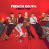 French Boutik- Front Pop LP ~RARE RED VINYL!