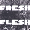 "Fresh Flesh- Say It Say Yes 7"" ~COVER LTD 85 HAND NUMBERED!"